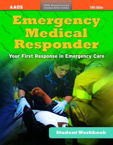 Emergency Medical Responder Student Workbook, Fifth Edition (AAOS Orange Books)