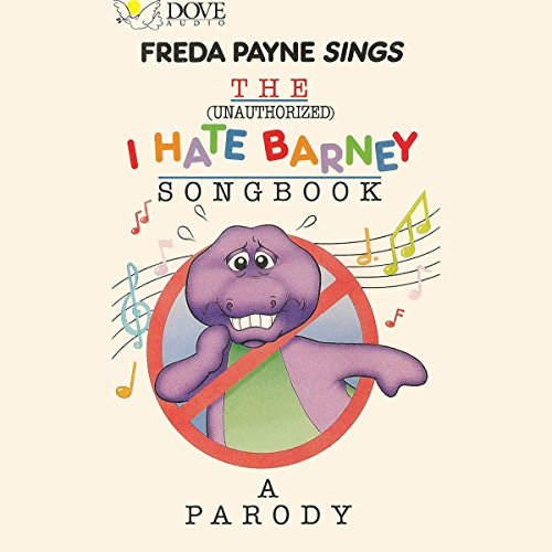 The (Unauthorized) I Hate Barney Songbook audiobook cover art