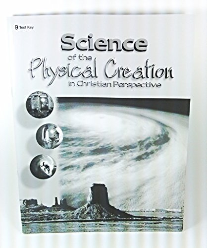 A BEKA ABEKA Science of the Physical Creation in Christian Perspective Test Key Grade 9 Second Edition 04004