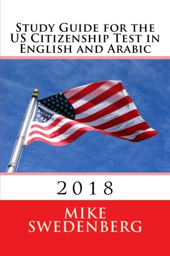 Study Guide For The Us Citizenship Test In English And Arabic 2017 Study Guides For The Us Citizenship Test