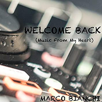 Welcome Back (Music from My Heart)