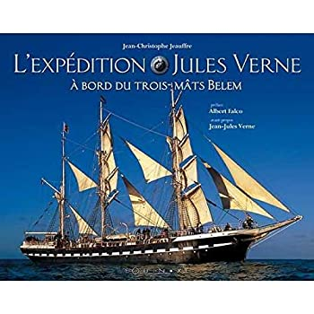 """Paperback L'expédition Jules Verne - à bord du trois-mâts """"Belem"""" (PLURIELLE & SIN) [French] Book"""