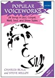 Popular Voiceworks 2: 28 Songs in Jazz, Gospel, R&B, Soul, and Show Styles