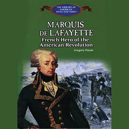 Marquis De Lafayette audiobook cover art