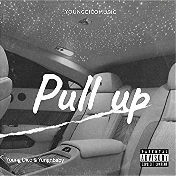 Pull Up (feat. Yungnbaby)
