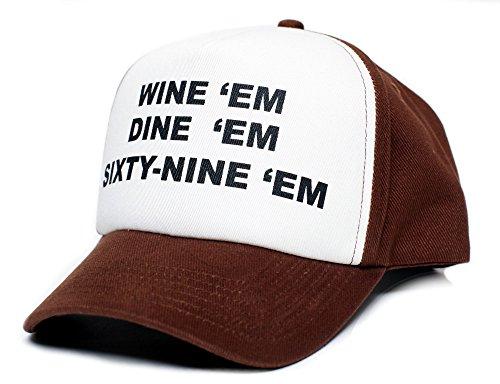 WINE EM DINE EM SIXTY-NINE EM 69 Custom Hat Cap Unisex-Adult One Size Multi (Brown/White/Brown)