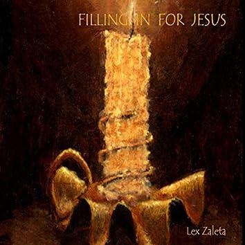 Filling in for Jesus
