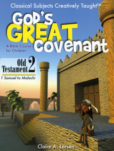 God's Great Covenant, Old Testament 2: A Bible Course for Children