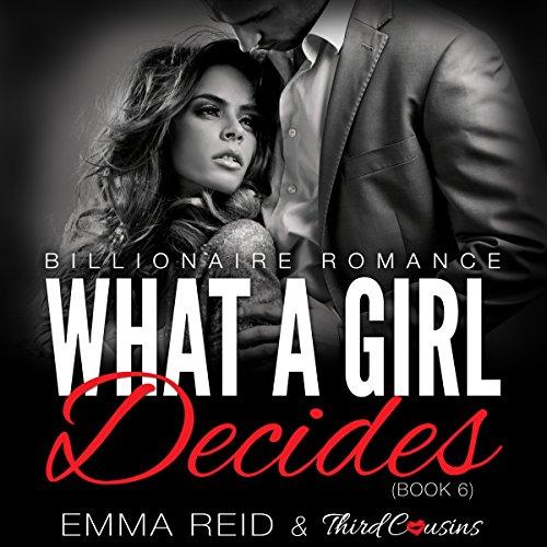 What a Girl Decides: Billionaire Romance audiobook cover art