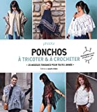 Ponchos à tricoter & à crocheter : 25 modèles tendance pour toute l'année - Pour femme...