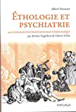 Ethologie et psychiatrie. Une approche évolutionniste des troubles mentaux - MARDAGA - 06/03/2014