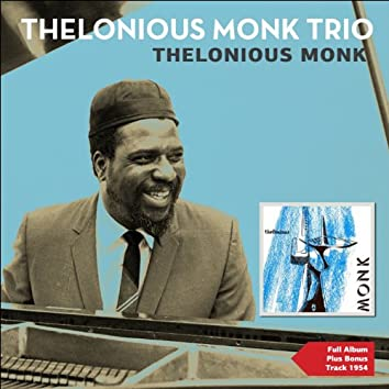 Thelonious Monk (Full Album Plus Bonus Tracks 1954)