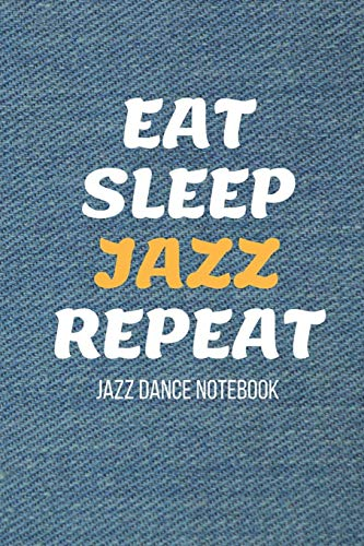 Jazz Dance Notebook: Denim Design Practice Journal - Perfect Gift for a Dancer & Choreographer, Notation Composition Book - for Dancing and Music ... Log Book for Students and Teachers