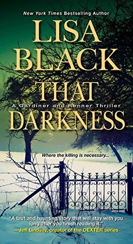 That Darkness (A Gardiner and Renner Novel Book 1)
