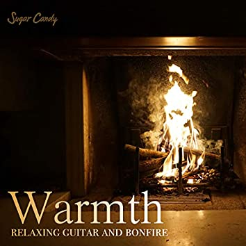 Warmth Relaxing Guitar and Bonfire