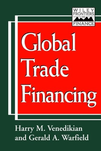 Global Trade Financing (Wiley Frontiers in Finance)