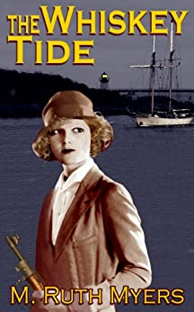 The Whiskey Tide by [M. Ruth Myers]