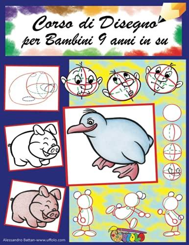 Corso disegno per bambini dai 9 anni in su: come disegnare personaggi e animali cartoon: 7