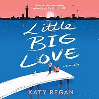 Little Big Love audiobook cover art