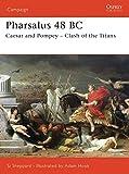 Pharsalus 48 BC: Caesar and Pompey – Clash of the Titans (Campaign)