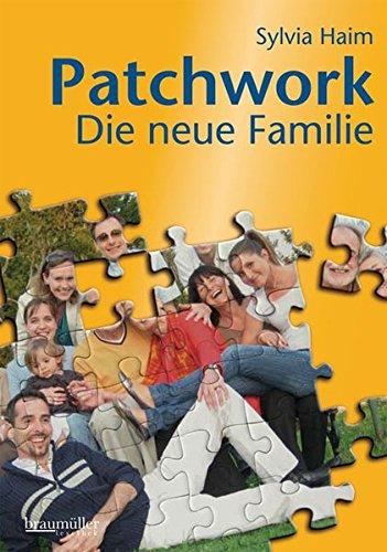 Patchwork: Die neue Familie