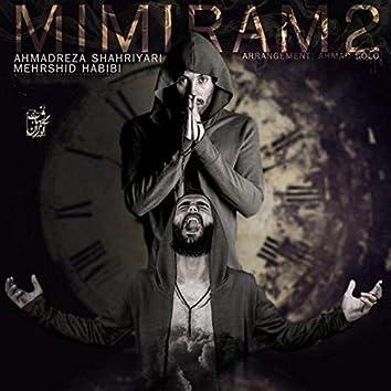 Mimiram 2 (feat. Mehrshid Habibi)