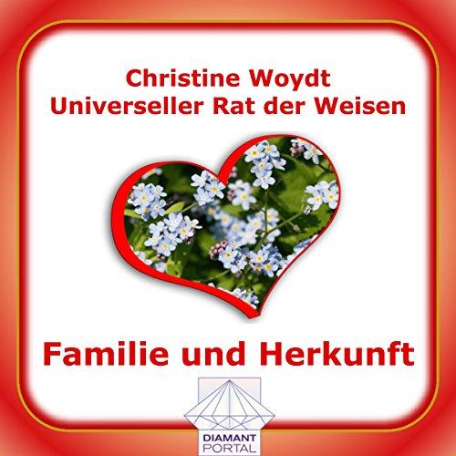 Familie und Herkunft. Universeller Rat der Weisen Titelbild