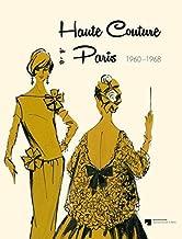 Haute Couture in Paris 1960-1968