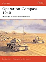 Operation Compass 1940: Wavell's whirlwind offensive 1 (Campaign)
