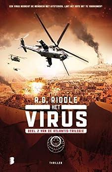 Het virus (Atlantis Book 2) van [A.G. Riddle, Jan Mellema]