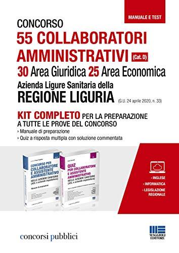 Concorso 55 Collaboratori amministrativi (Cat. D) - 30 Area Giuridica 25 Area Economica - Azienda Ligure Sanitaria della Regione Liguria (G.U. 24 aprile 2020, n. 33)