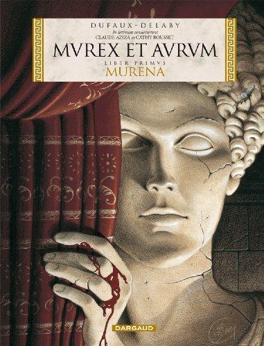 Murena - édition spéciale - tome 1 - MUREX ET AURUM (Murena 1 en latin)