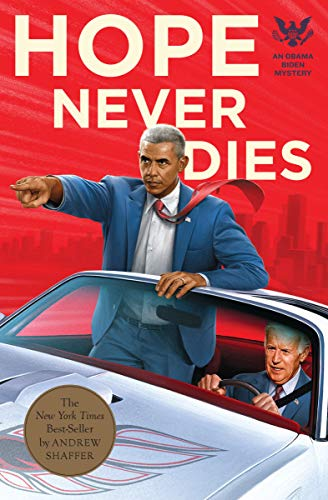 Hope Never Dies: An Obama Biden Mystery (Obama Biden Mysteries Book 1) (English Edition)