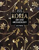 Korea: Art and Archaeology by Portal, Jane published by British Museum Press (Distribution) (2000)
