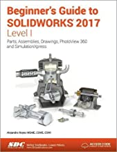 beginners guide to solidworks 2017 level 1