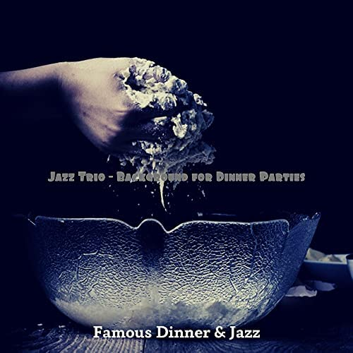 Famous Dinner & Jazz