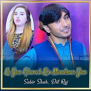 Ka Yam Ghareeb Kho Musalman Yam - Single