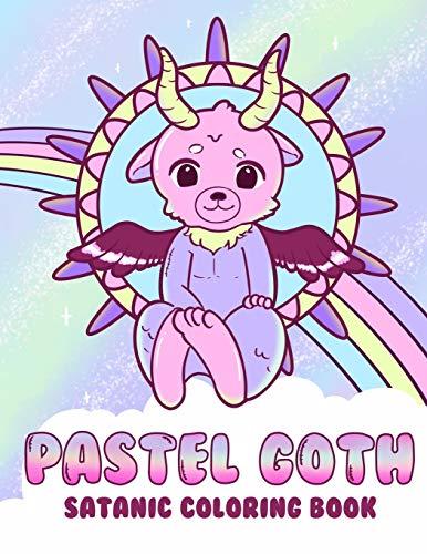 Pastel Goth Satanic Coloring Book: Kawaii and Creepy Gothic Chaos