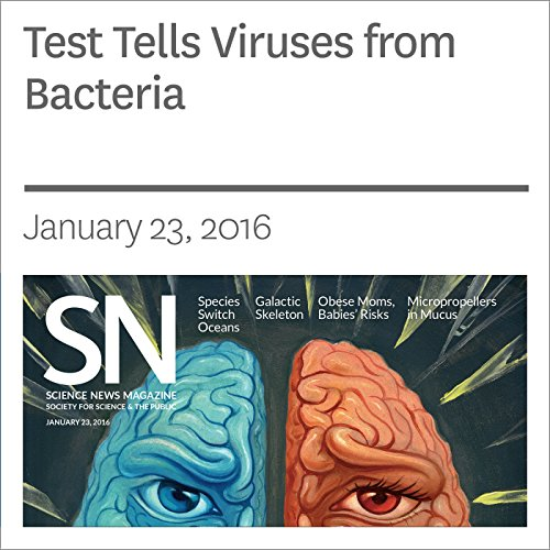Test Tells Viruses from Bacteria audiobook cover art