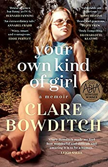 Your Own Kind of Girl by [Clare Bowditch]