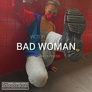 Bad Woman
