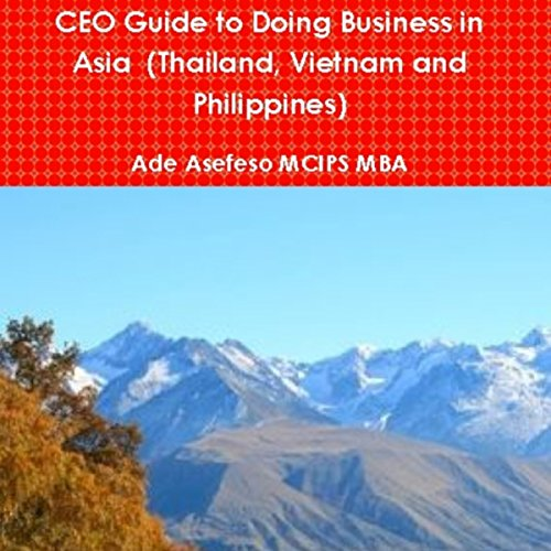 CEO Guide to Doing Business in Asia cover art