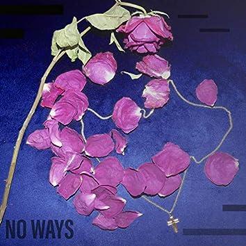 No Ways