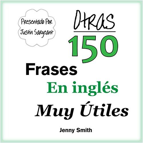 Otras 150 Frases en Inglés Muy Útiles audiobook cover art