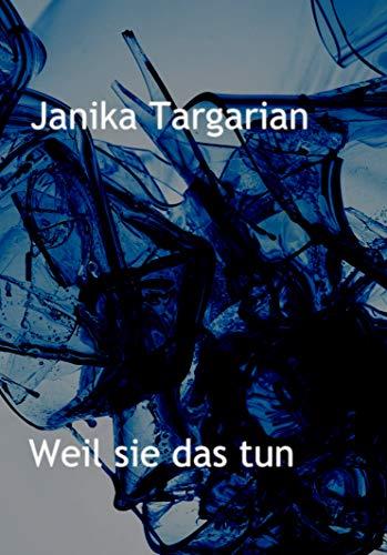 Weil sie das tun (German Edition)