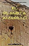 insector x game free download  El Planeta Amarillo: Trilogía Komunazis, Devils, Lobos Insectores y más basura Galáctica. (Spanish Edition)