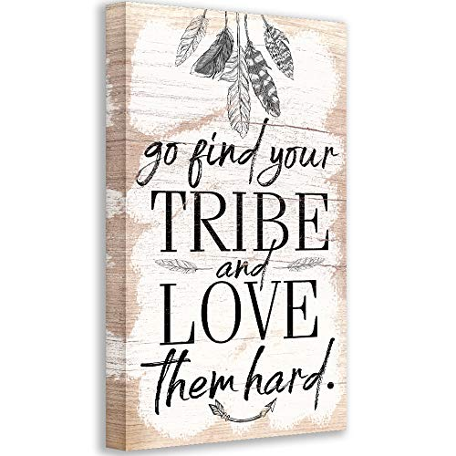 Go Find Your Tribe and Love Them Fresno Mall Hard Unfr Printed Wood trust Not on