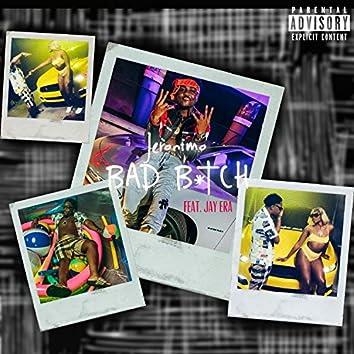 Bad Bitch (feat. JayyEra)