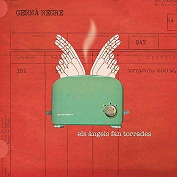 Els àngels fan torrades