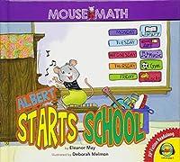 Albert Starts School (Mouse Math)